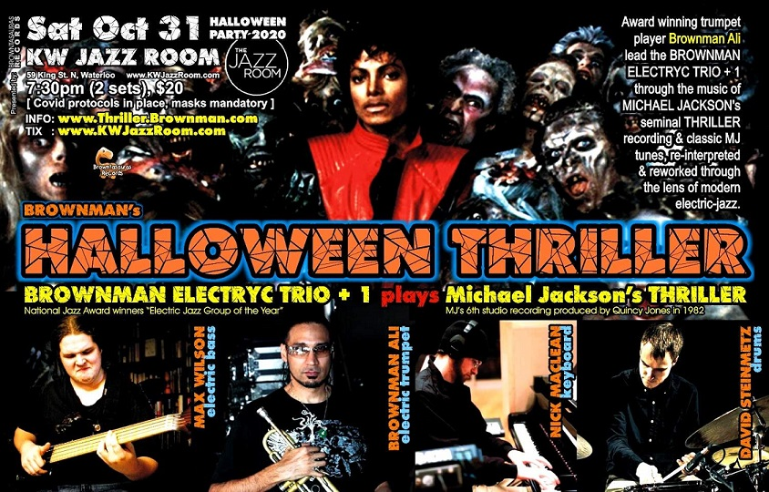 Brownman's HALLOWEEN THRILLER Michael Jackson's music through the lens of electric-jazz!
